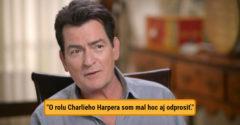 Charlie Sheen ľutuje, že o rolu v seriáli Dva a pol chlapa neprosil. Po rokoch sa konečne vyrozprával